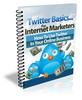 Thumbnail Twitter Basics for Internet Marketers